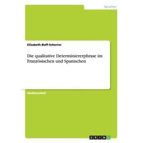 Die-qualitative-Determiniererphrase-im-Franzosischen-und-Spanischen