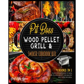 Pit-Boss-Wood-Pellet-Grill--amp--Smoker-Cookbook--amp--Co.--4-Books-in-1-