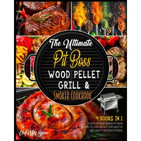The-Ultimate-Pit-Boss-Wood-Pellet-Grill--amp--Smoker-Cookbook--4-Books-in-1-