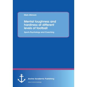 Mental-Toughness-and-Hardiness-at-Different-Levels-of-Football.-Sports-Psychology-and-Coaching.