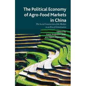 The-Political-Economy-of-Agro-Food-Markets-in-China