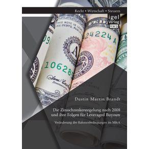 Die-Zinsschrankenregelung-nach-2008-und-ihre-Folgen-fur-Leveraged-Buyouts.-Veranderung-der-Rahmenbedingungen-im-M-A