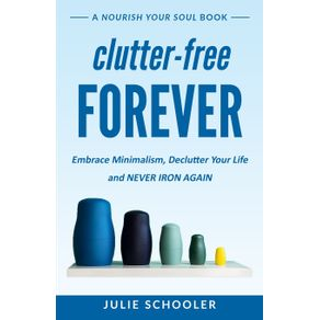 Clutter-Free-Forever