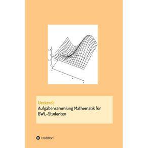 Aufgabensammlung-Mathematik-fur-BWL-Studenten