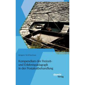 Kompendium-der-Freizeit--und-Erlebnispadagogik-in-der-Postakutbehandlung