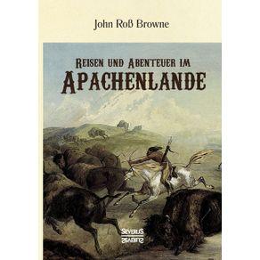 Reisen-und-Abenteuer-im-Apachenlande