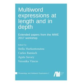Multiword-expressions-at-length-and-in-depth