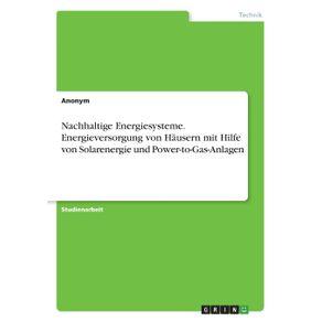 Nachhaltige-Energiesysteme.-Energieversorgung-von-Hausern-mit-Hilfe-von-Solarenergie-und-Power-to-Gas-Anlagen