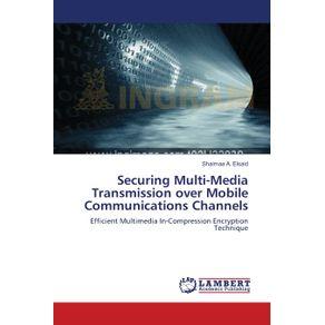 Securing-Multi-Media-Transmission-over-Mobile-Communications-Channels