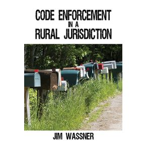 Code-Enforcement-in-a-Rural-Jurisdiction
