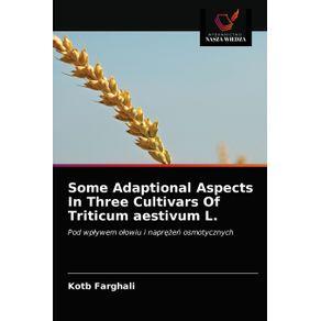 Some-Adaptional-Aspects-In-Three-Cultivars-Of-Triticum-aestivum-L.