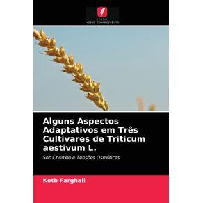 Alguns-Aspectos-Adaptativos-em-Tres-Cultivares-de-Triticum-aestivum-L.