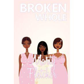 Broken-Whole