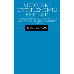 Medicare-Entitlements-Exposed