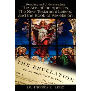 Reading-and-Understanding-the-Acts-of-the-Apostles-the-New-Testament-Letters-and-the-Book-of-Revelation