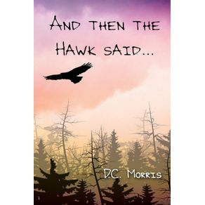 And-then-the-Hawk-said...