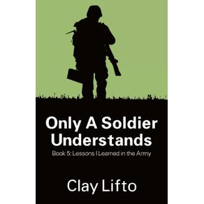Only-a-Soldier-Understands---Book-5