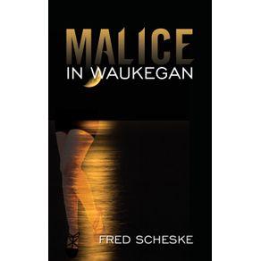 Malice-in-Waukegan