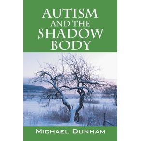 Autism-and-the-Shadow-Body