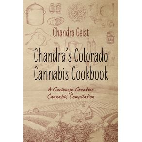 Chandras-Colorado-Cannabis-Cookbook