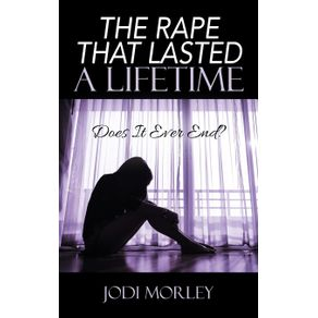 The-Rape-That-Lasted-a-Lifetime