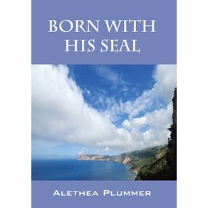 Born-with-His-Seal