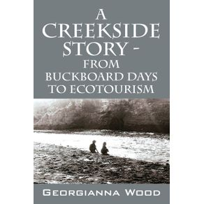 A-Creekside-Story---From-Buckboard-Days-to-Ecotourism