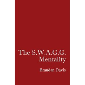The-S.W.A.G.G.-Mentality