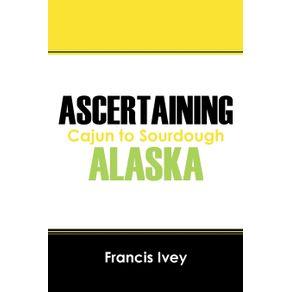 Ascertaining-Alaska