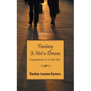 Fantasy-Is-Not-a-Dream