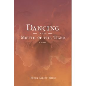 Dancing-In-The-Mouth-Of-The-Tiger