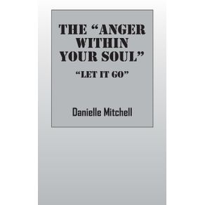The-Anger-Within-Your-Soul