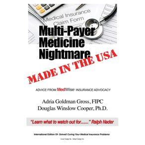 Multi-Payer-Medicine-Nightmare-Made-in-the-USA
