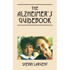 The-Alzheimers-Guidebook