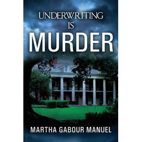 Underwriting-is-Murder