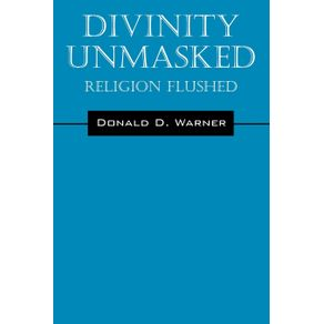 Divinity-Unmasked