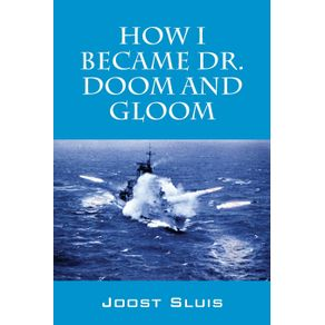 How-I-Became-Dr.-Doom-and-Gloom