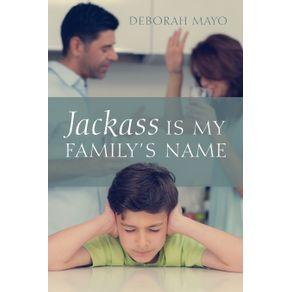 Jackass-Is-My-Familys-Name