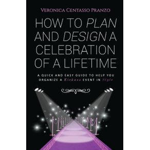 How-to-Plan-and-Design-a-Celebration-of-a-Lifetime