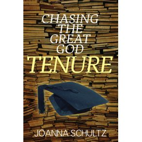 Chasing-the-Great-God-Tenure