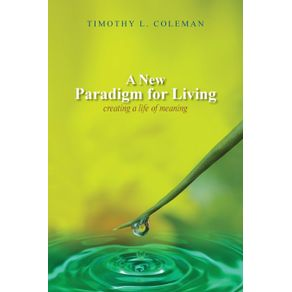 A-New-Paradigm-for-Living