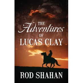 The-Adventures-of-Lucas-Clay