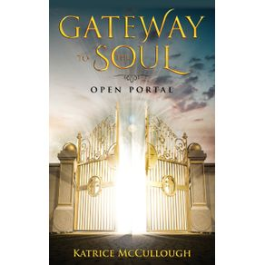 Gate-Way-To-The-Soul