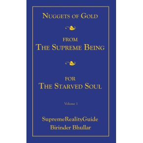 Nuggets-Of-Gold-From-The-Supreme-Being-For-The-Starved-Soul