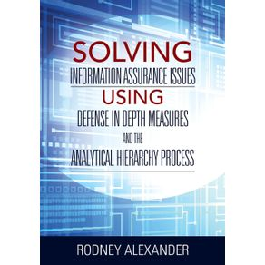 Solving-Information-Assurance-Issues-using-Defense-in-Depth-Measures-and-The-Analytical-Hiearchy-Process