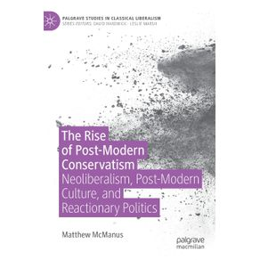 The-Rise-of-Post-Modern-Conservatism
