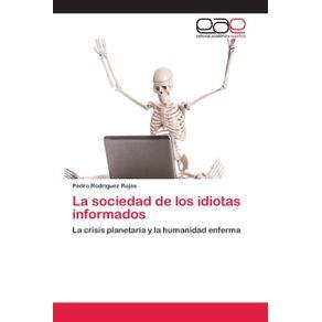 La-sociedad-de-los-idiotas-informados