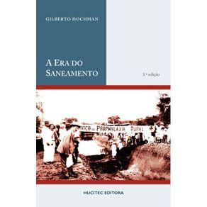 A-era-do-saneamento---as-bases-da-politica-de-saude-publica-no-Brasil