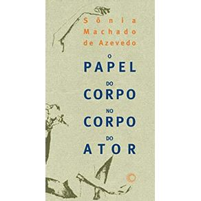 O-Papel-Do-Corpo-No-Corpo-Do-Ator
