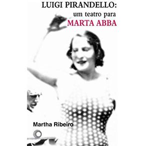 Luigi-Pirandello-Um-Teatro-Para-Marta